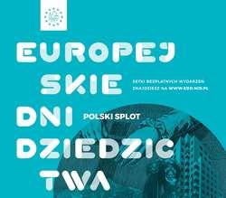 """""""Z barwnej przędzy, różnym splotem"""" – spotkanie w ramach Europejskich Dni Dziedzictwa"""