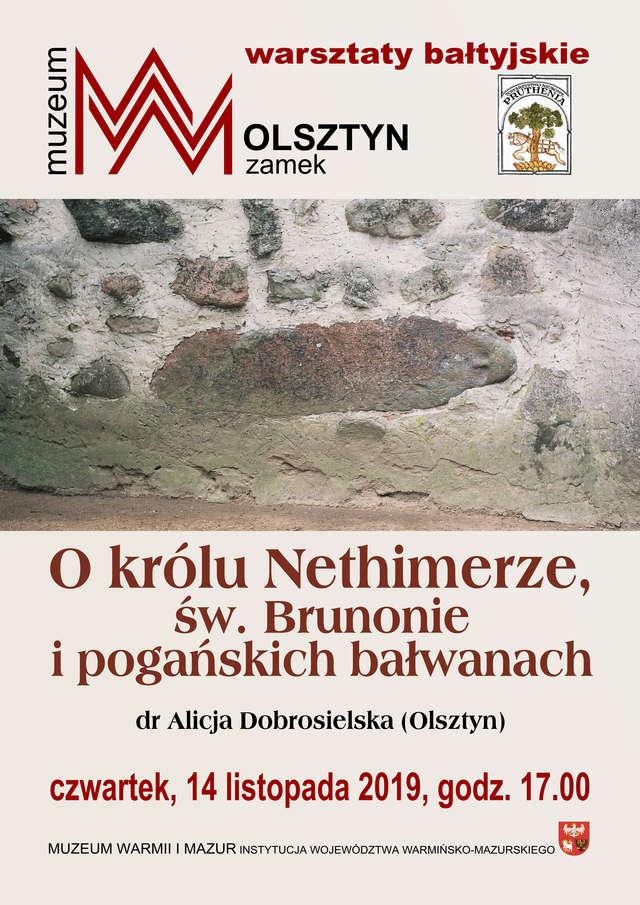 O królu Nethimerze, św. Brunonie i pogańskich bałwanach - full image