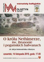 O królu Nethimerze, św. Brunonie i pogańskich bałwanach