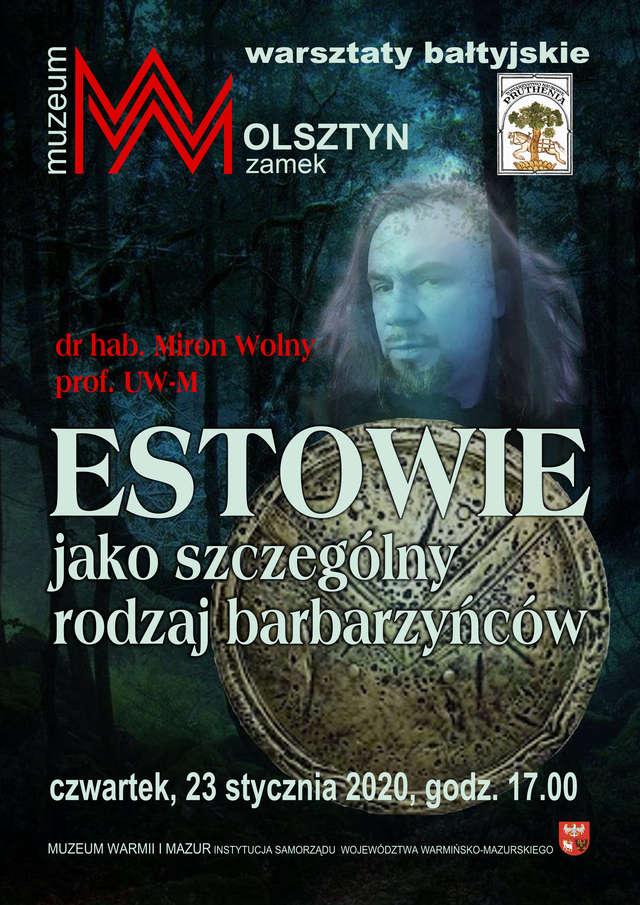 Warsztaty bałtyjskie: Estowie jako szczególny rodzaj barbarzyńców - full image