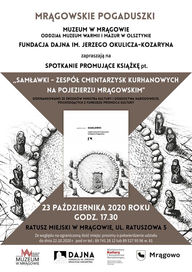 Promocja książki Samławki. Zespół cmentarzysk kurhanowych na Pojezierzu Mrągowskim - full image