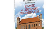 """Promocja książki """"Zamek w Lidzbarku Warmińskim. Przewodnik ilustrowany"""""""