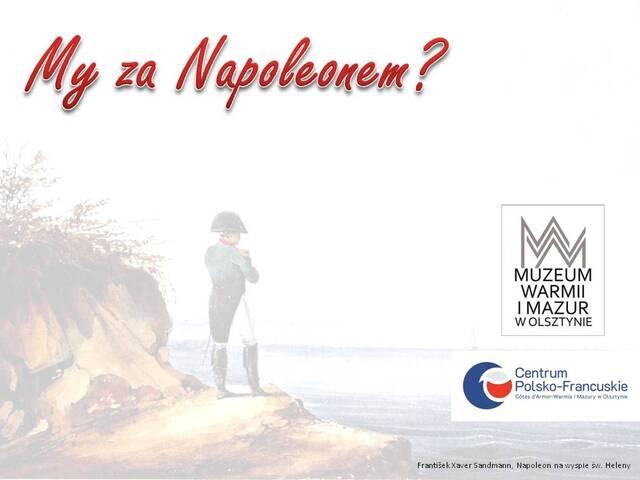 Plansza zapowiadająca debatę o Napoleonie Bonaparte, obraz w tle: František Xaver Sandmann, Napoleon na wyspie św. Heleny.  - full image