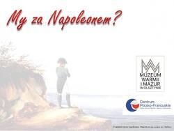Plansza zapowiadająca debatę o Napoleonie Bonaparte, obraz w tle: František Xaver Sandmann, Napoleon na wyspie św. Heleny.