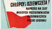Lipcowy zlot budowniczych Polski Ludowej