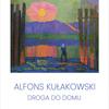 Niedziela z Herderem: Wernisaż prac Alfonsa Kułakowskiego