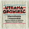 Wernisaż: Utkana opowieść. Warmińskie i Mazurskie tkaniny ludowe ze zbiorów Muzeum Warmii i Mazur